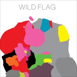 Wild Flag (Bonus Track Version)