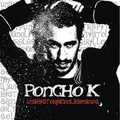 Una Historia Con las Manos - Single - Poncho K