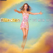 Heut' Ist Mein Tag (Extended Mix)-Blümchen