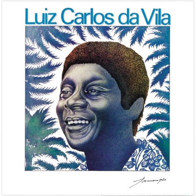 Luiz Carlos da Vila - Luiz Carlos da Vila