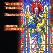 Michael Kolmstetter - Jesu, Joy of Man's Desiring