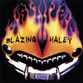 Blazing Haley - Train to Nowhere