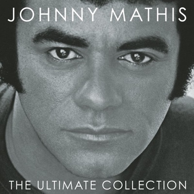 The Ultimate Collection - Johnny Mathis
