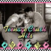 Teenage Crush Hits