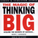 David J. Schwartz, Ph.D. - The Magic of Thinking Big
