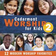 Cedarmont Worship for Kids, Vol. 2 - Cedarmont Kids - Cedarmont Kids