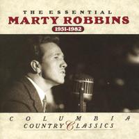 Marty Robbins - The Essential Marty Robbins 1951-1982 artwork
