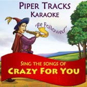 Sing the Songs of 'Crazy For You' (Karaoke)