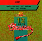 Lime - Come & Get Your Love