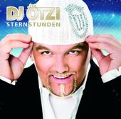 Sternstunden-DJ Ötzi