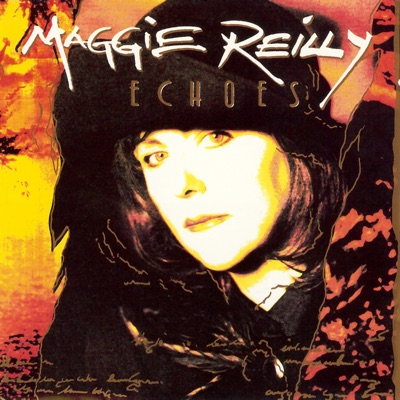 Echoes - Maggie Reilly