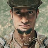 Mark Medlock - Foolish Heart