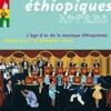 Best of Ethiopiques - L'âge d'or de la musique éthiopienne