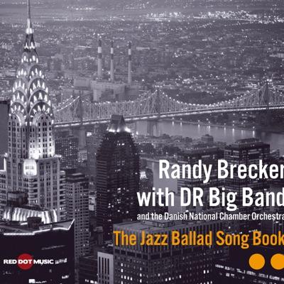 The Jazz Ballad Song Book - Randy Brecker