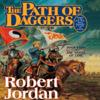 Robert Jordan - Path of Daggers: Book Eight of the Wheel of Time (Unabridged) artwork