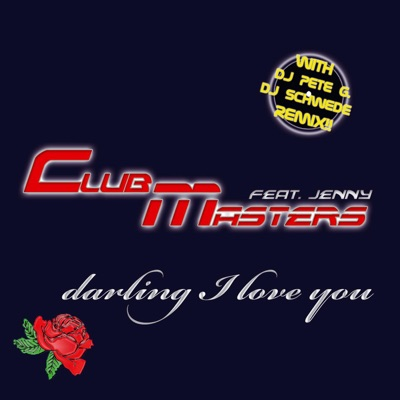 Clubmasters feat. Jenny - Darling I Love You