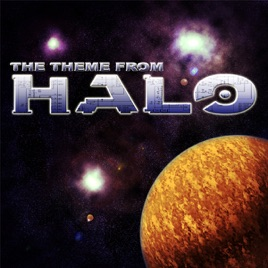 Halo Theme Tune (Video Game Theme Tracks) - Single by The Evolved