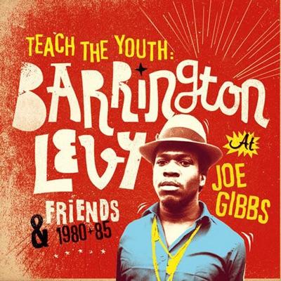 Teach the Youth - Barrington Levy