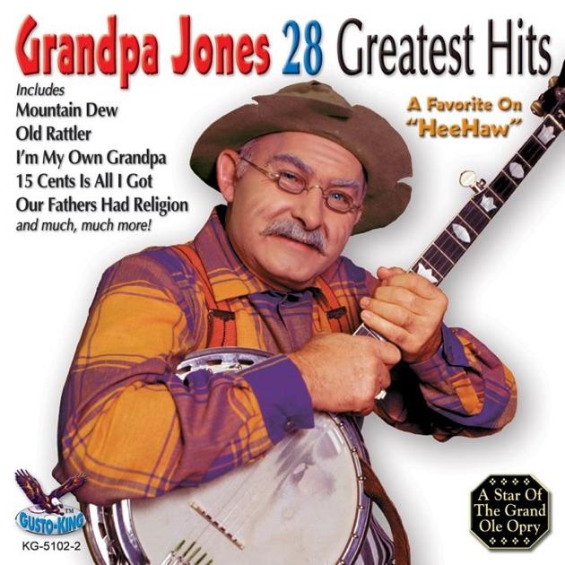 28 Greatest Hits by Grandpa Jones on Apple Music