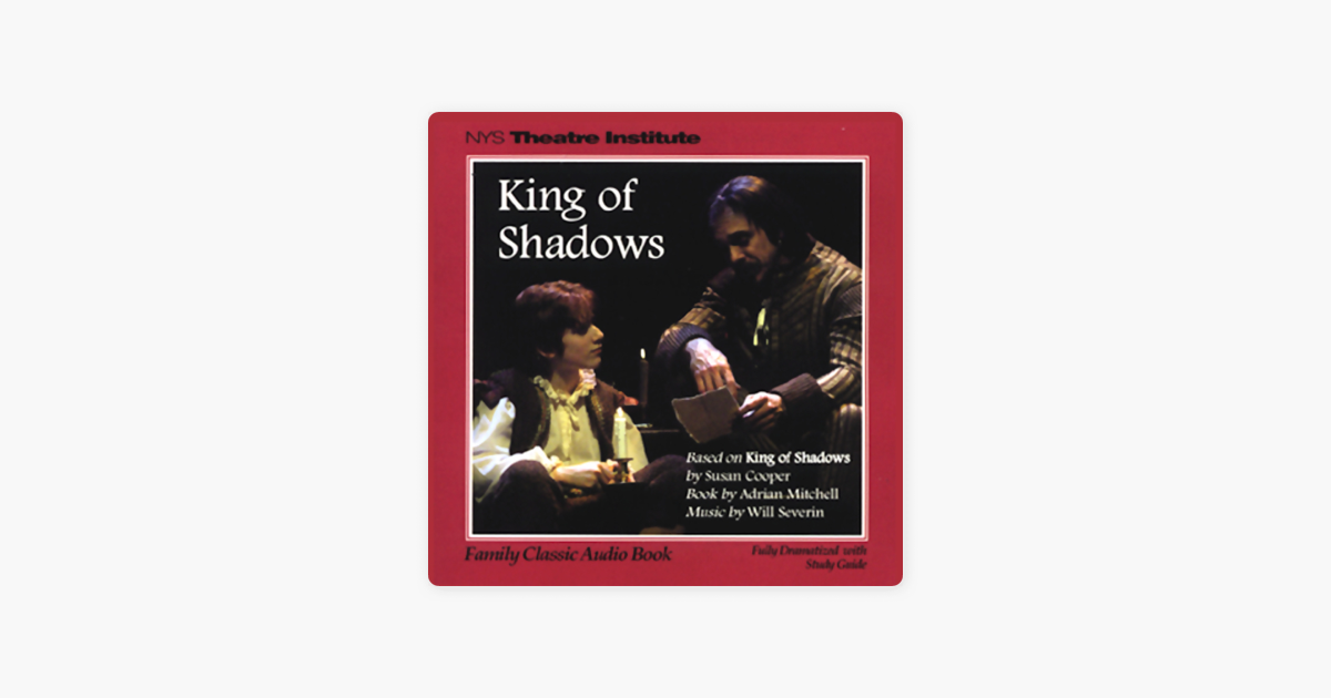 King of Shadows (Dramatized) - Susan Cooper