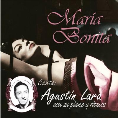 Maria Bonita - Agustín Lara