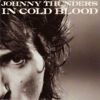 In Cold Blood - Johnny Thunders