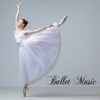 Ballet Music - ballet music