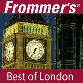 Frommer's Best of London Audio Tour (Unabridged) audiobook