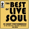 The Best of Live Soul: 50 Great Performances by The Four Tops, Whispers, Delfonics and More