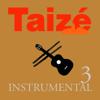 Taizé - Instrumental 3 - Taizé