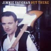 Jimmie Vaughan - Little Son, Big Sun