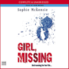 Sophie McKenzie - Girl, Missing (Unabridged) artwork