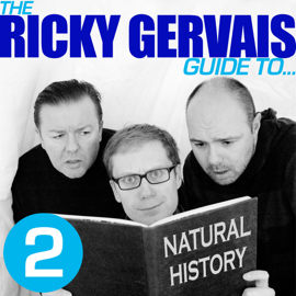 The Ricky Gervais Guide to... NATURAL HISTORY (Unabridged) audiobook