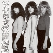 Nikki & The Corvettes - Just What I Need