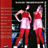 The Little Girls - Earthquake Song