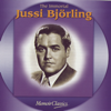 The Immortal Jussi Bjorling: Music Of Verdi, Ponchielli, Puccini, Meyerbeer, Bizet, Massenet, Gounod, Leoncavallo, Giordano And Mascagni - Jussi Björling