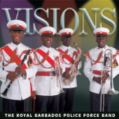 The Cup of Life - The Royal Barbados Police Force Band