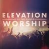 Elevation Worship - You Reign Alone (Live) artwork
