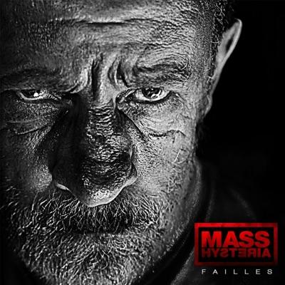 Failles - Mass Hysteria