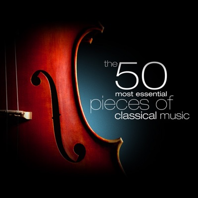 The 50 Most Essential Pieces of Classical Music - Various Artists album