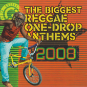 The Biggest Reggae One Drop Anthems 2008