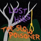 The Slow Poisoner - Flaming Arrow
