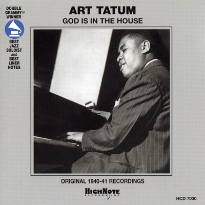 God Is In the House - Art Tatum