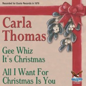 Carla Thomas - Gee Whiz It's Christmas (Original Gusto Recording)