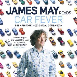 Car Fever: The Car Bore's Essential Companion audiobook