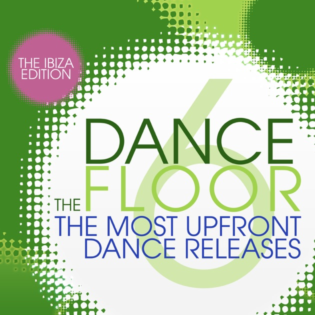 The dance floor vol 6 the ibiza edition by various for 1234 get on the dance floor dj remix