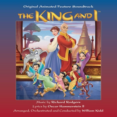 The King and I (Original Animated Feature Soundtrack) - Richard Rodgers