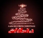 A 604 Records Christmas