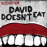 David Doesn't Eat (Remixes) - Single