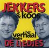 Verhaal achter de liedjes - Harrie Jekkers & Koos Meinderts